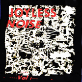 Joyless Noise Cover - Vol 1